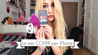 Le mie Cover per iPhone 5 - (Video TAG)