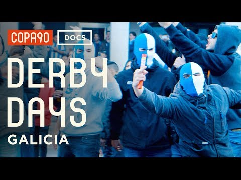 Derby Days: Galicia  | Spanish Football As You've Never Seen It Before