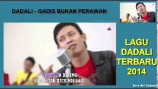 DADALI - GADIS BUKAN PERAWAN (LAGU DADALI TERBARU 2014) Video