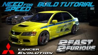 Nonton Need for Speed 2015 | 2 Fast 2 Furious Brian's Mitsubishi Evo Build Tutorial | How To Make Film Subtitle Indonesia Streaming Movie Download