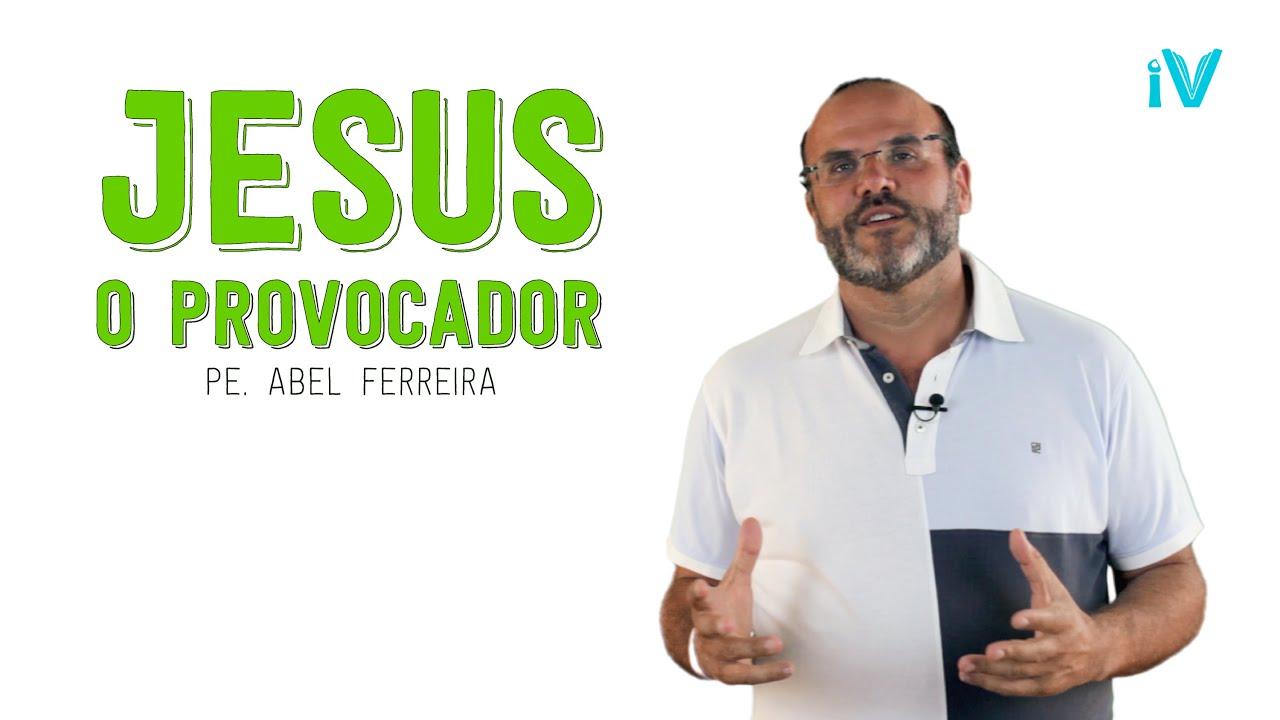 Jesus, o Provocador