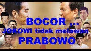 Video BOCOR .., JOKOWI tidak lagi melawan PRABOWO MP3, 3GP, MP4, WEBM, AVI, FLV Mei 2019
