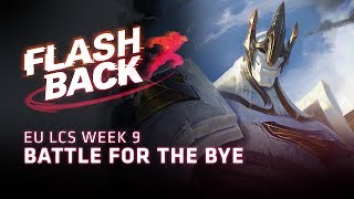 FLASHBACK // Fight for First (2018 EU LCS Summer Split Week 9) by League of Legends Esports