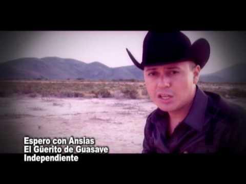 El Guerito de Guasave Espero con Ansias Dir. Carlos Rodriguez
