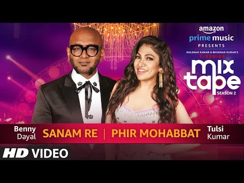 Download sanam re phir mohabbat tulsi kumar benny dayal t series hd file 3gp hd mp4 download videos