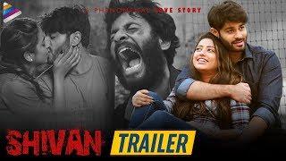Shivan Telugu Movie Trailer | Sai Teja Kalvakota | Taruni Singh | Shivan | 2019 Latest Telugu Movies