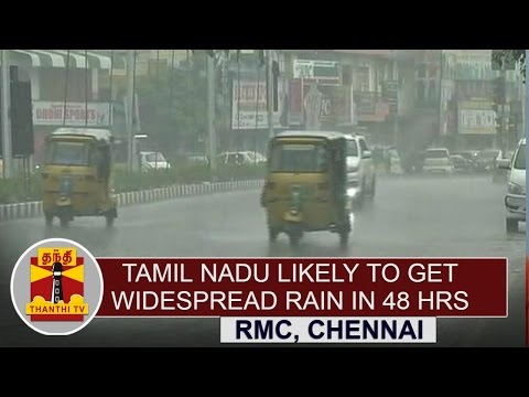 Tamil-nadu-likely-to-get-widespread-rain-in-48hours--RMC-Chennai-Thanthi-TV