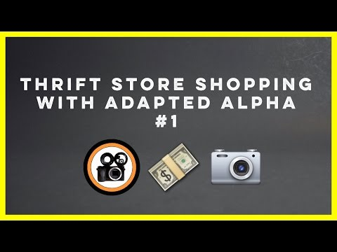 Thrift Shopping for Photography Gear with AdaptedAlpha (видео)