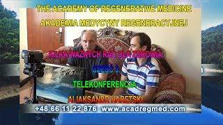 Kilka ważnych rad dla zdrowia, część 3, telekonferencja – Aliaksandr Haretski