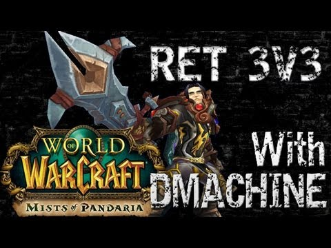 ret pala pvp - Thanks for Watching! If you enjoyed this video please give it a Thumbs Up =] •Check out Dmachine's Stream! http://www.Twitch.tv/Dmachine52 Song: Bustre - ZER...