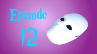 Revenge of the Witches~ Episode 12- The Death Eater's Mask