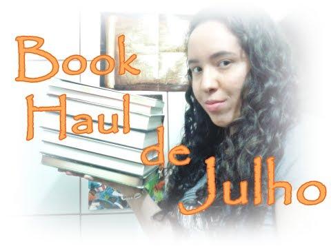 Book Haul de Julho (2017) | Um Livro e Só