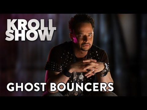 Kroll - When Bobby Bottleservice and Peter Paparazzo investigate a haunted tourist site, they are pleased to discover it was at one time a brothel.