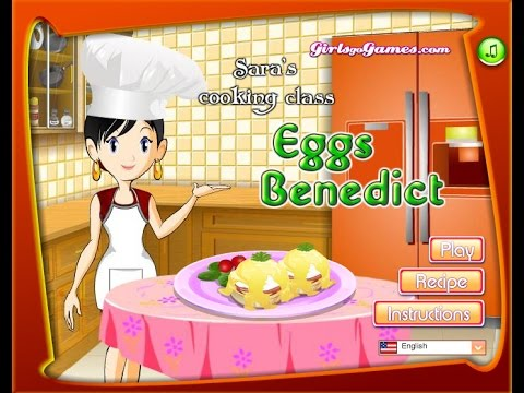 How To Play Sara's Cooking Class Eggs Benedict Video Game