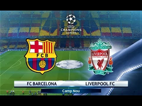 PES 2018 | Barcelona Vs Liverpool | UEFA Champions League - UCL | Gameplay PC