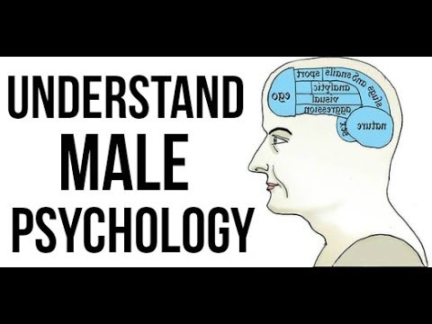 What Women Need to Understand About Male Psychology