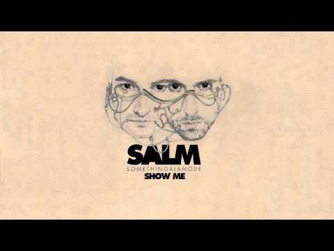 Salm - Join us : http://facebook.com/salm.music - http://twitter.com/SALM_music Follow us on Youtube : http://is.gd/KifK0I ** SomethingALaMode feat. Lexicon - Show ...