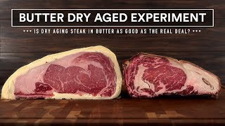 Video 60 Days BUTTER DRY AGED Experiment vs Real Dry Aged Steaks! MP3, 3GP, MP4, WEBM, AVI, FLV Februari 2019