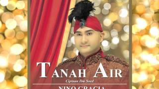 Nino Gracia - Tanah Air (Official Audio)
