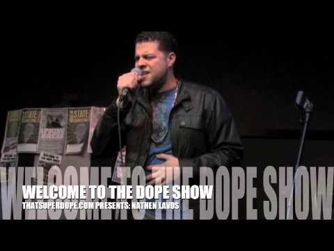 NATHAN LAVOZ (vocalist) @ WELCOME TO THE DOPE SHOW