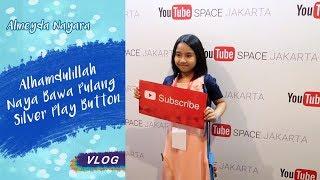 Video Alhamdulillah Naya Bawa Pulang Silver Play Button ! MP3, 3GP, MP4, WEBM, AVI, FLV Juni 2017
