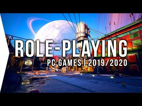 28 Upcoming Pc Rpg Games In 2019 & 2020 ► New Fantasy, Sci-fi, & Action Role-playing!