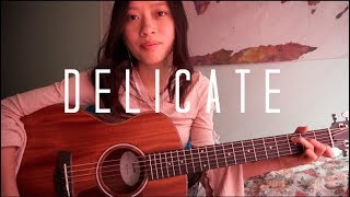 Delicate - Taylor Swift Cover