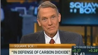 Physicist William Happer Schooled The CNBC Crowd On Global Warming