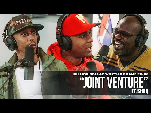"Million Dollaz Worth of Game Episode 88: ""Joint Venture"" Featuring Shaq"