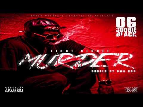 OG Boobie Black - First Degree Murder