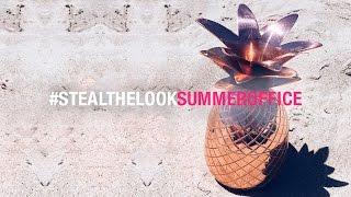 Nosso escritório de verão em Los Angeles | Steal The Look Summer Office