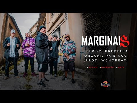 Marginais Boombap 🐻 Felp 22 Predella Orochi Pk E Nog