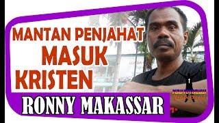 Video [Video Kesaksian] Kesaksian Roni Makassar - Mantan Penjahat Terima Yesus MP3, 3GP, MP4, WEBM, AVI, FLV Januari 2019