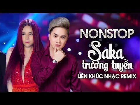 Liên Khúc Remix Hay Nhất 2019 của Saka Trương Tuyền - Nonstop Việt Mix - Nữ Hoàng Nhạc Dance 2019 - Thời lượng: 50:58.