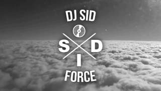 Video DJ SID - Force