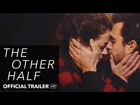 THE OTHER HALF Trailer [HD] Mongrel Media