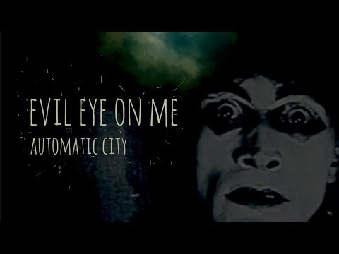 Evil Eye On Me