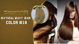 Vietnamese Hair | Double Drawn Weft Natural Wavy Hair color #18