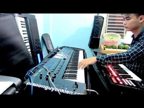 Nguyễn Kiên Keyboard - Đàn Organ Liên Khúc Chúc Xuân