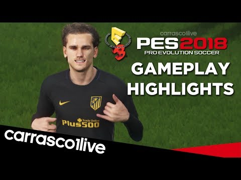 PES 2018 - Gameplay Highlights [E3 2017]