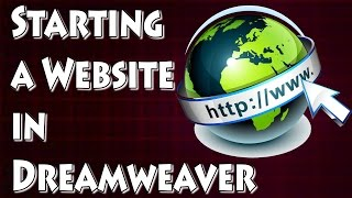 Adobe Dreamweaver Tutorial - Starting Your First Website