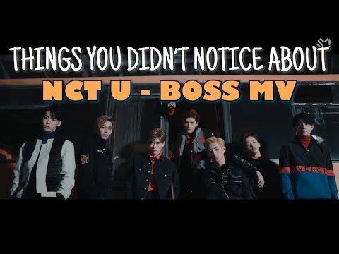 Video Things You Didn't Notice About NCT U - Boss MV download in MP3, 3GP, MP4, WEBM, AVI, FLV January 2017