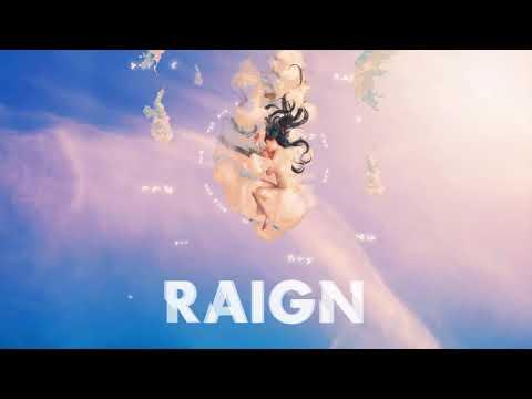 RAIGN - Causing Love