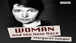 Woman and the New Race | Margaret Sanger | Social Science | Audiobook | English | 2/3