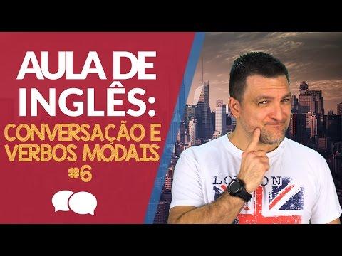 AULA DE INGLES -CONVERSA��O, VERBOS MODAIS - Modal Verbs