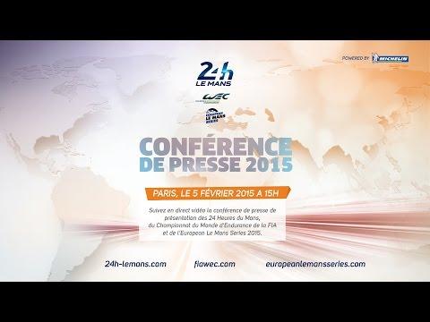 Conférence de Presse – 24 Heures du Mans 2015