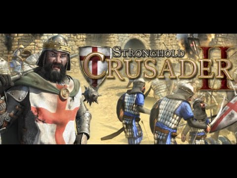 обзор Stronghold Crusader 2