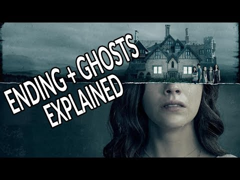 The Haunting Of Hill House Ending & Ghosts Explained!