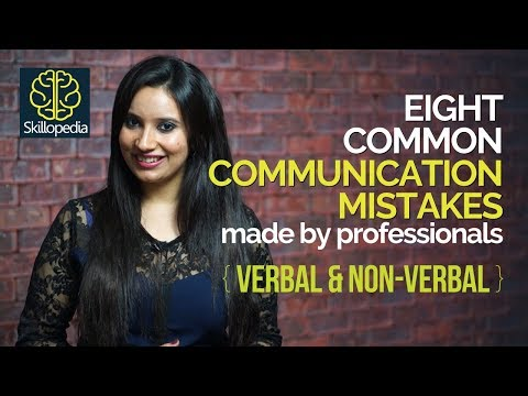 08 Common Communication Mistakes you should avoid  - Public Speaking Tips and Personal Development