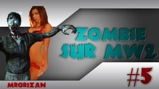 [PEGI18] ZOMBIE Sur MW2 | Des Filles SEXY Sur Terminal Avec IronZ_Storm | EP.5 | MrOrizanFR